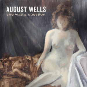 August-Wells-questioncover.final-350x